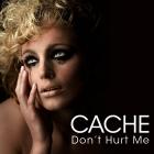 Cache – Don't Hurt Me (Remaniax VS DJ Jose Remixes)