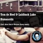Tom de Neef & Laidback Luke – Humanoidz (Remaniax Remix)